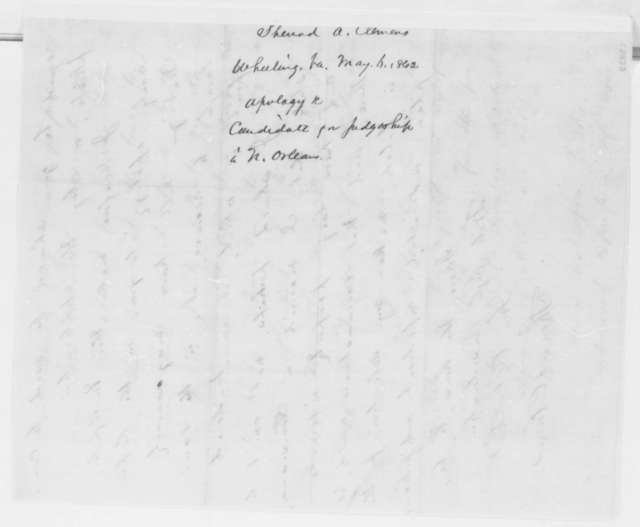 Sherrard Clemens to Abraham Lincoln, Tuesday, May 06, 1862  (Apology)