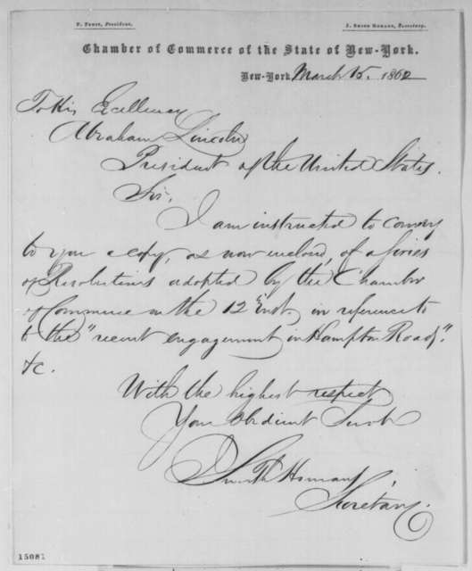 Smith Homans to Abraham Lincoln, Saturday, March 15, 1862  (Sends resolutions from New York Chamber of Commerce)