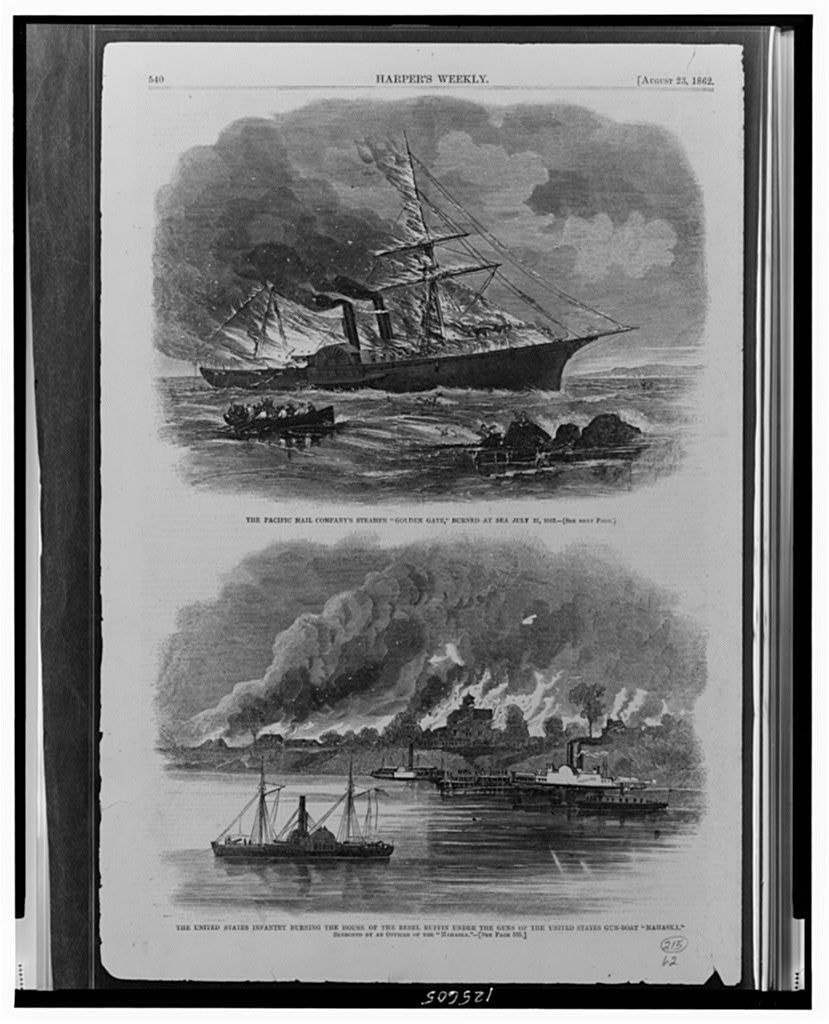"The Pacific Mail Company's steamer ""Golden Gate,"" burned at sea July 27, 1862 The United States Infantry burning the house of the Rebel Ruffin under the guns of the United States gun-boat ""Mahaska"" / / sketched by an officer of the ""Mahaska."""