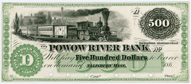 The President, Directors & Co. of the Powow River Bank will pay five hundred dollars to bearer on demand. Salisbury, Mass.