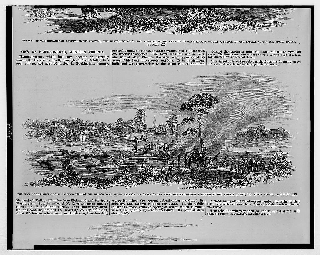 The war in the Shenandoah Valley - burning the bridge near Mount Jackson, by order of the Rebel General / from a sketch by our special artist, Mr. Edwin Forbes.