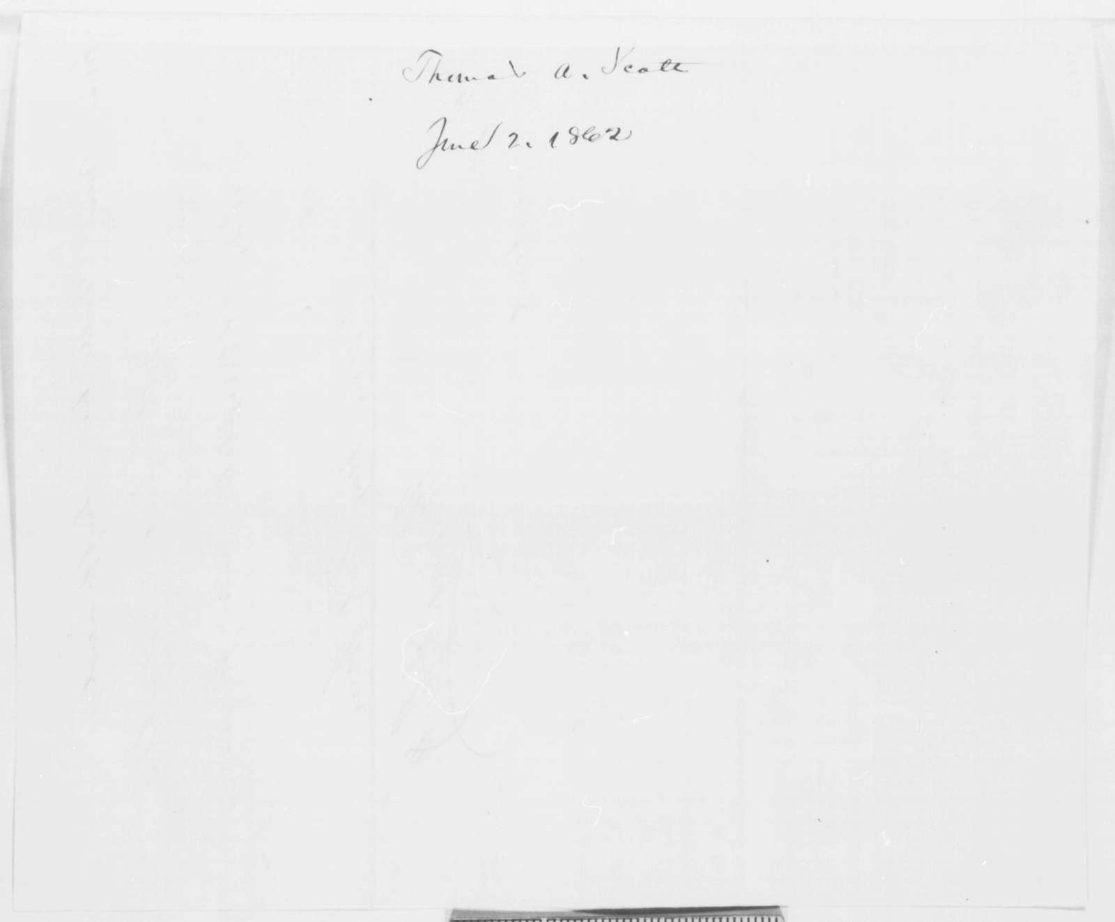 Thomas A. Scott to Abraham Lincoln, Monday, June 02, 1862  (Farewell note)