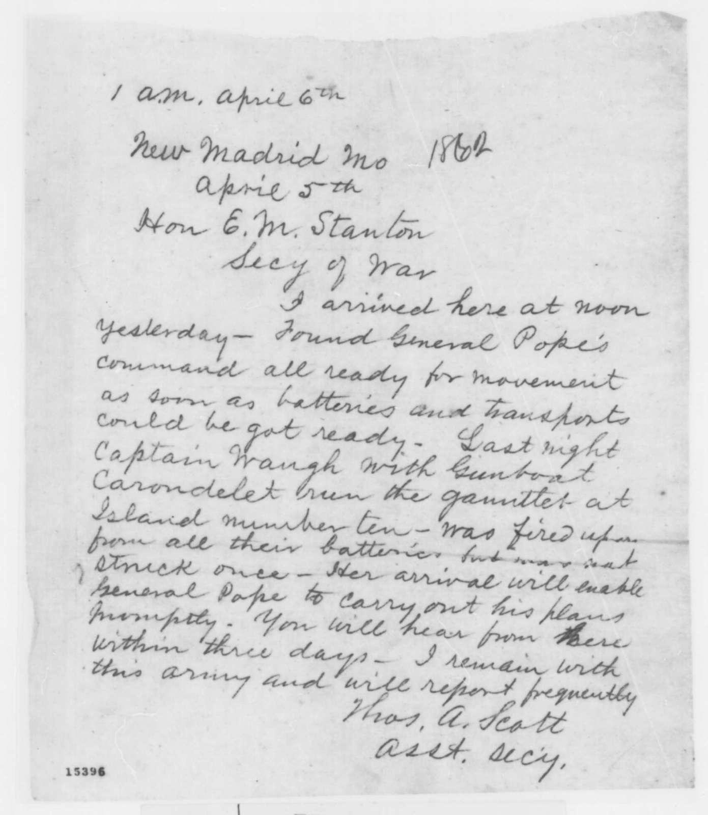 Thomas A. Scott to Edwin M. Stanton, Saturday, April 05, 1862  (Telegram regarding military affairs)