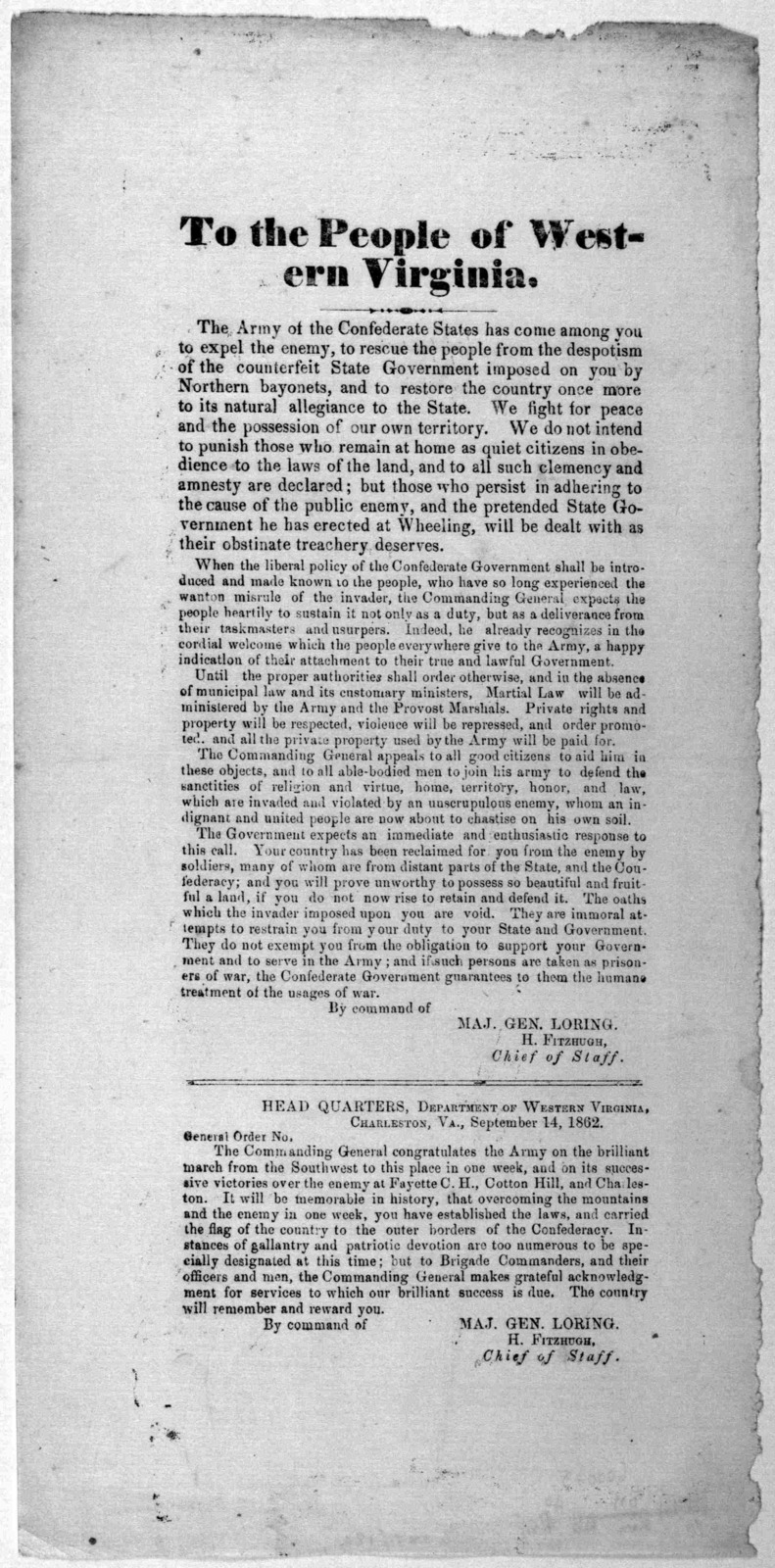 To the people of Western Virginia. The Army of the Confederate states has come among you to expel the enemy, to rescur the people from the despotism of the counterfeit state government imposed on you by the Northern bayonets, and to restore the
