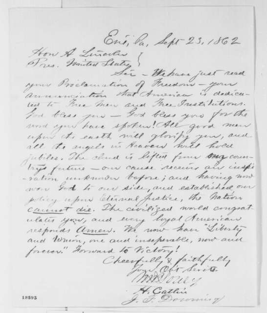 W. B. Lowry, H. Catlin, and J. F. Downing to Abraham Lincoln, Tuesday, September 23, 1862  (Emancipation Proclamation)