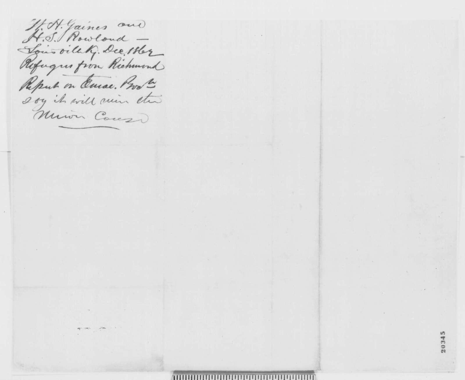 Walter H. Gaines and Henry S. Rowland to Abraham Lincoln, Sunday, December 21, 1862  (Emancipation Proclamation)