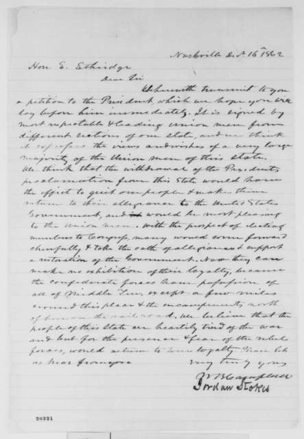 William B. Campbell and Jordan Stokes to Emerson Etheridge, Tuesday, December 16, 1862  (Sends petition concerning Emancipation Proclamation)
