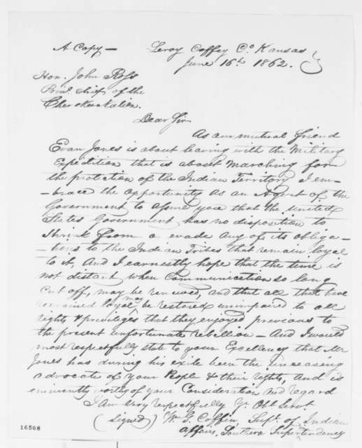 William G. Coffin to John Ross, Monday, June 16, 1862  (Relations with Cherokee Nation)