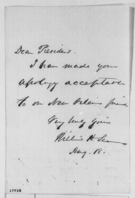 William H. Seward to Abraham Lincoln, Monday, August 18, 1862  (Apology to New Orleans)