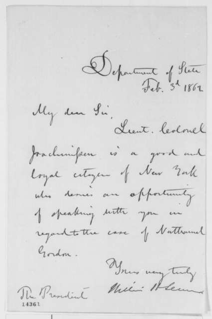 William H. Seward to Abraham Lincoln, Monday, February 03, 1862  (Interview with soldier regarding case of Nathaniel Gordon)