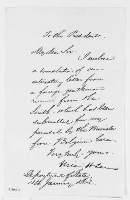 William H. Seward to Abraham Lincoln, Saturday, January 18, 1862  (Cover letter)