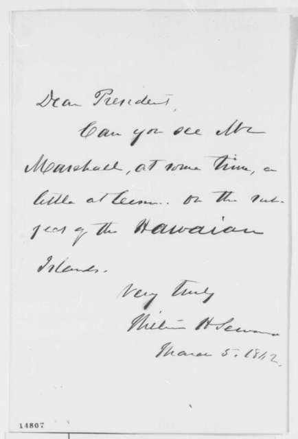 William H. Seward to Abraham Lincoln, Wednesday, March 05, 1862  (Meeting with James Marshall)