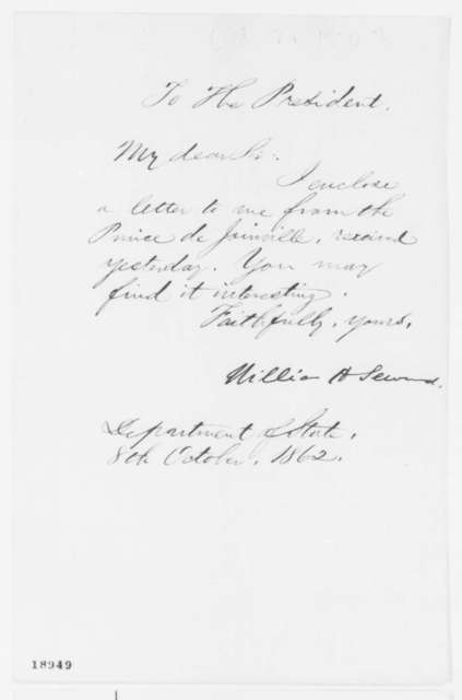 William H. Seward to Abraham Lincoln, Wednesday, October 08, 1862  (Cover letter)