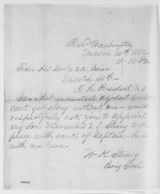 William K. Strong to Abraham Lincoln, Friday, March 14, 1862  (Telegram recommending appointment)