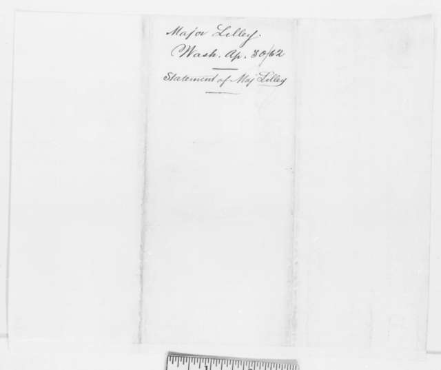 William Lilley to Abraham Lincoln, Wednesday, April 30, 1862  (Results of his court martial)