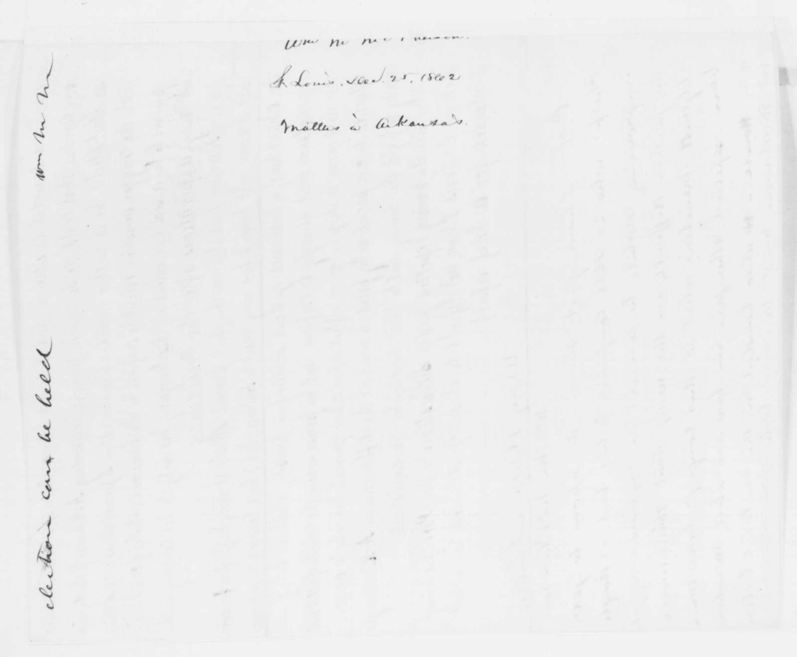 William M. McPherson to Abraham Lincoln, Thursday, December 25, 1862  (Report on political conditions in Arkansas)