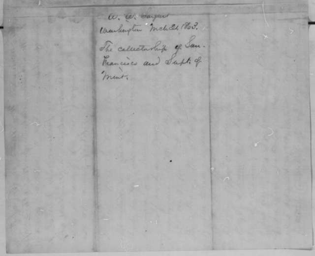 Aaron A. Sargent to Abraham Lincoln, Saturday, March 21, 1863  (Corruption at San Francisco customs house)