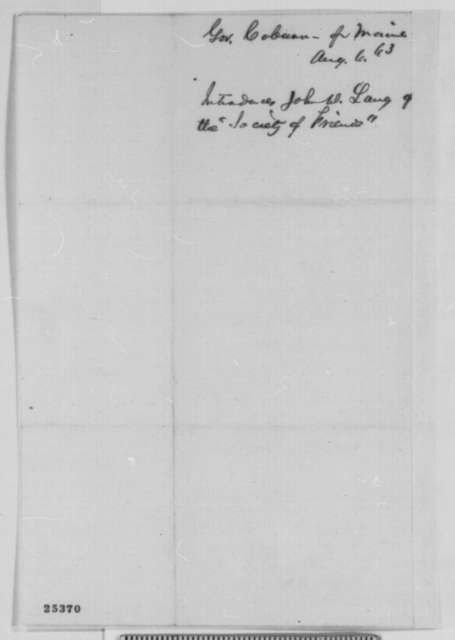 Abner Coburn to Abraham Lincoln, Thursday, August 06, 1863  (Introduces John D. Lang)