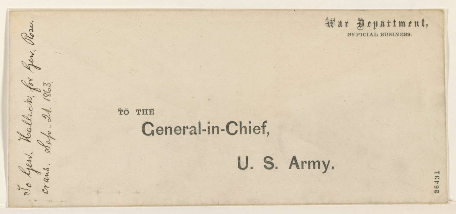 Abraham Lincoln papers: Series 1. General Correspondence. 1833-1916: Abraham Lincoln to Henry W. Halleck, Monday, September 21, 1863 (Orders for General Rosecrans)