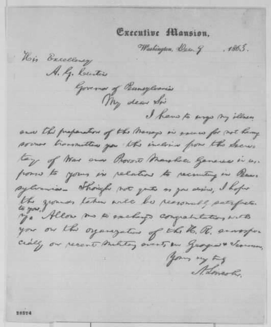 Abraham Lincoln to Andrew G. Curtin, Wednesday, December 09, 1863  (Recruitment in Pennsylvania)