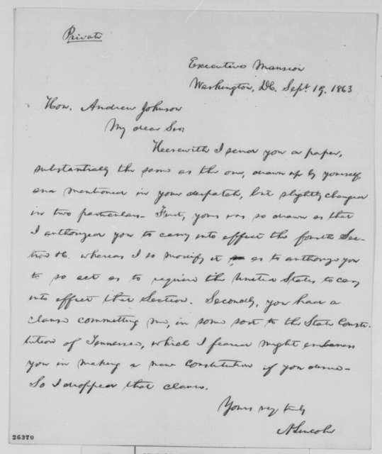 Abraham Lincoln to Andrew Johnson, Saturday, September 19, 1863  (Reconstruction in Tennessee)