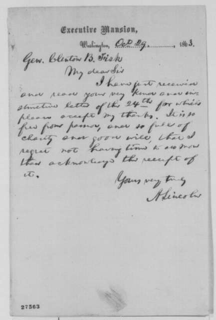 Abraham Lincoln to Clinton B. Fisk, Thursday, October 29, 1863  (Acknowledgment of Clinton's October 24 letter regarding affairs in Missouri)