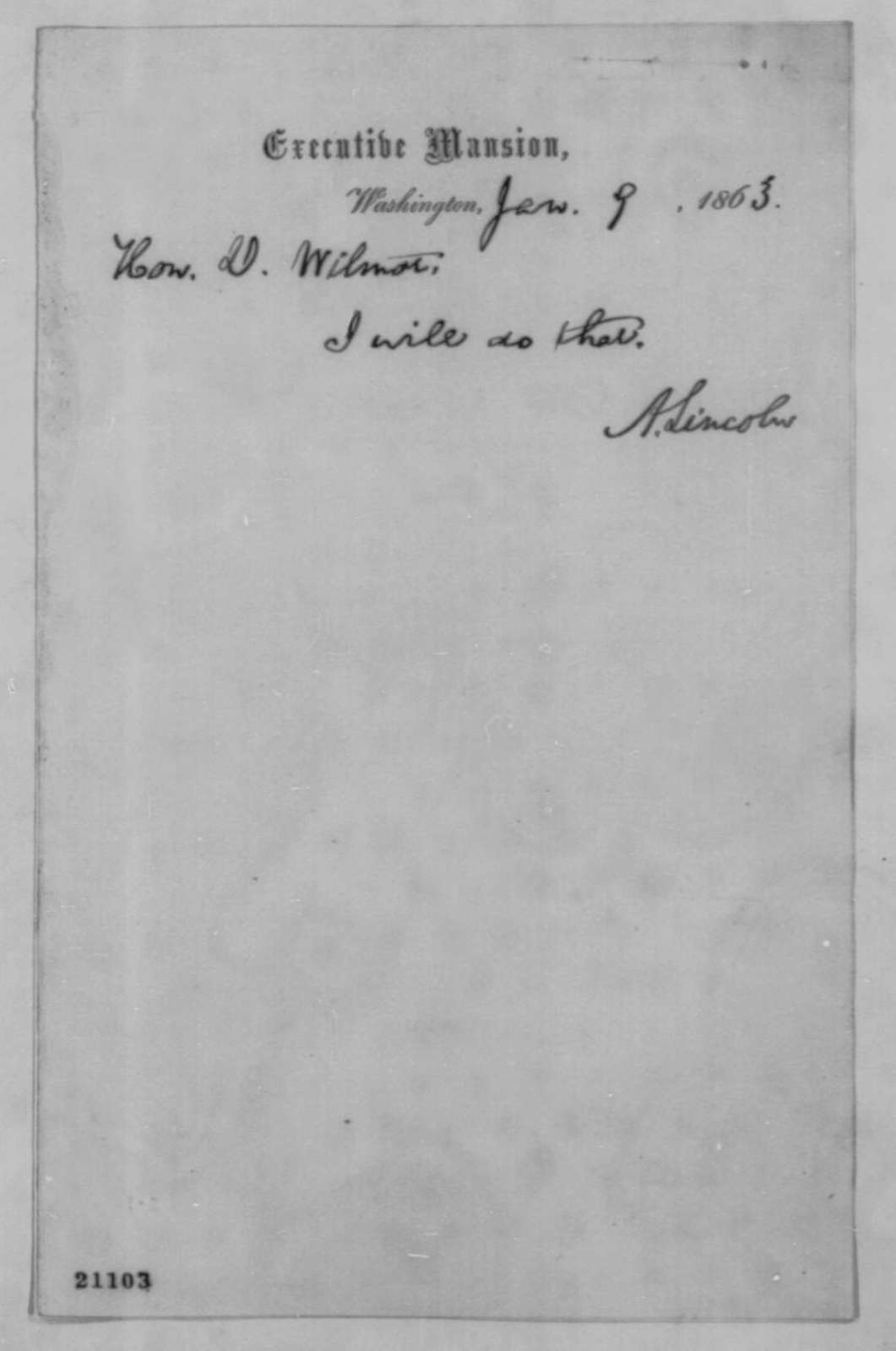 Abraham Lincoln to David Wilmot, Friday, January 09, 1863