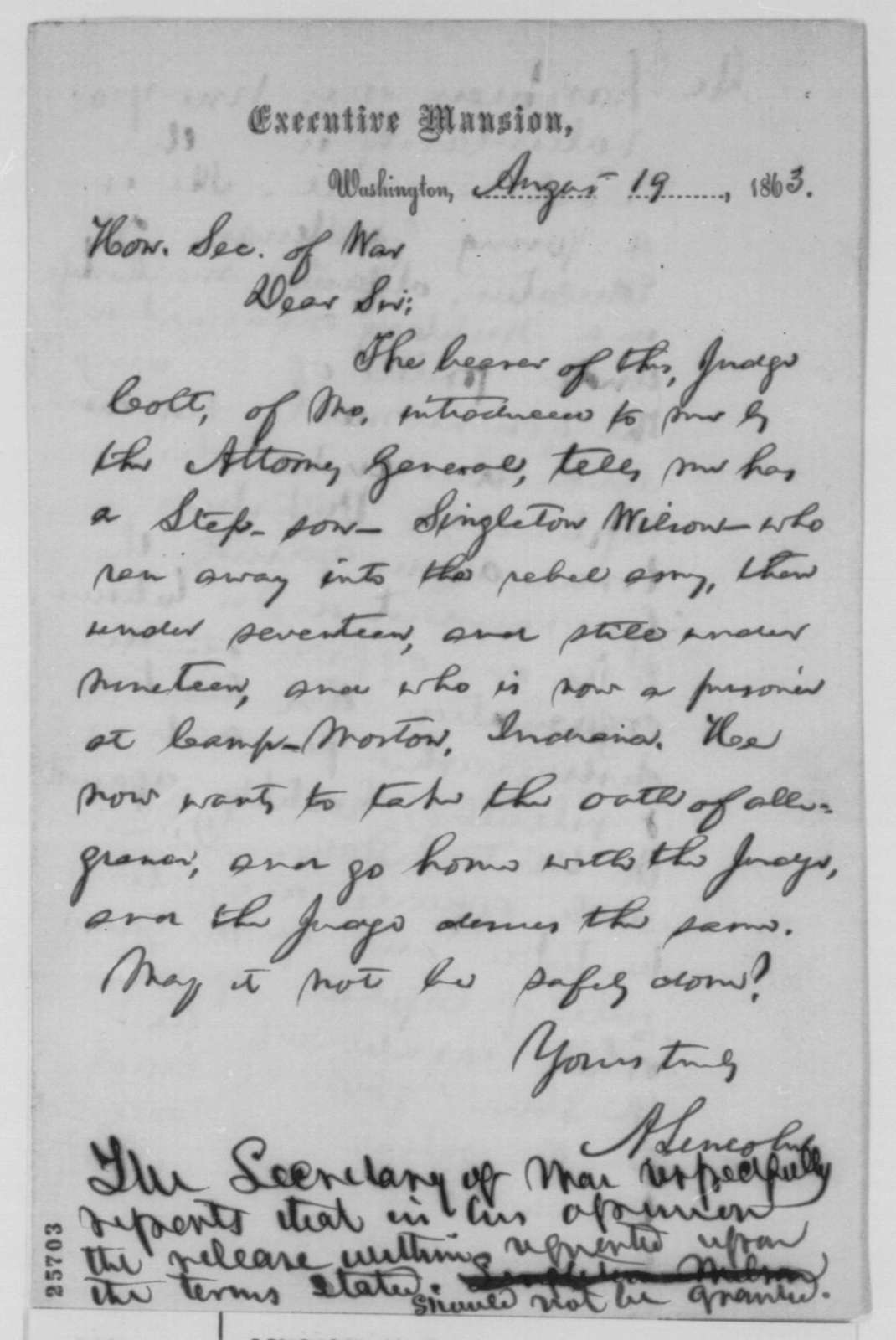 Abraham Lincoln to Edwin M. Stanton, Wednesday, August 19, 1863  (Case of Singleton Wilson; with Stanton's reply and an endorsement from Lincoln to Edward Bates, August 20, 1863)