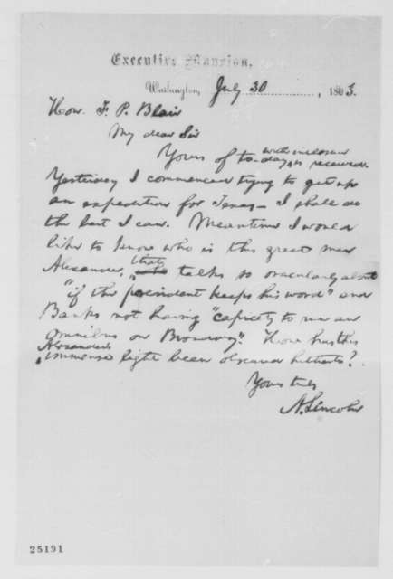 Abraham Lincoln to Francis P. Blair, Sr., Thursday, July 30, 1863  (Expedition to Texas and William Alexander)