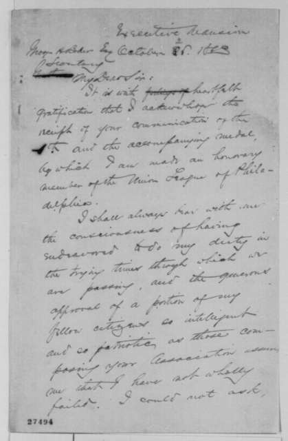 Abraham Lincoln to George H. Boker, Saturday, October 24, 1863  (Honorary membership in Union League of Philadelphia)