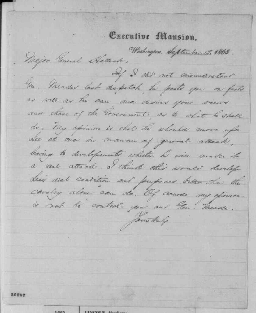 Abraham Lincoln to Henry W. Halleck, Tuesday, September 15, 1863  (General Meade should move against Lee)