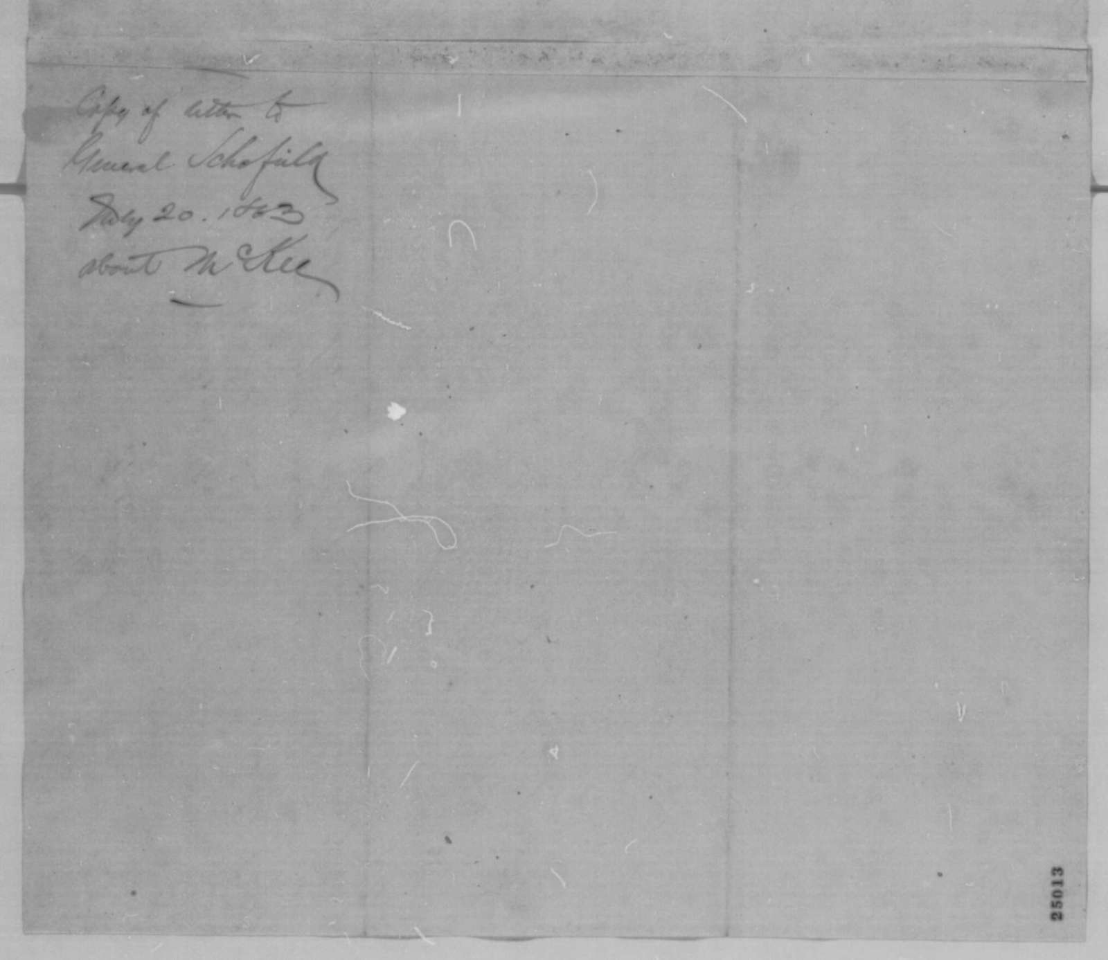 Abraham Lincoln to John M Schofield, Monday, July 20, 1863  (Arrest of William McKee)