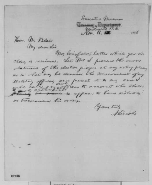 Abraham Lincoln to Montgomery Blair, Wednesday, November 11, 1863  (Military interference in Maryland election)