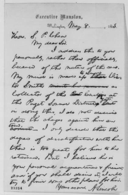 Abraham Lincoln to Salmon P. Chase, Friday, May 08, 1863  (Removal of Victor Smith)