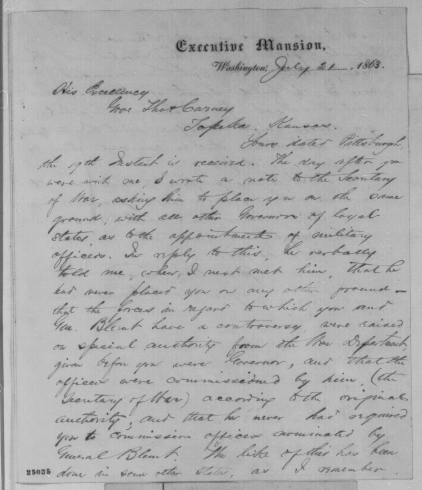 Abraham Lincoln to Thomas Carney, Tuesday, July 21, 1863  (Carney's feud with Gen. James G. Blunt)