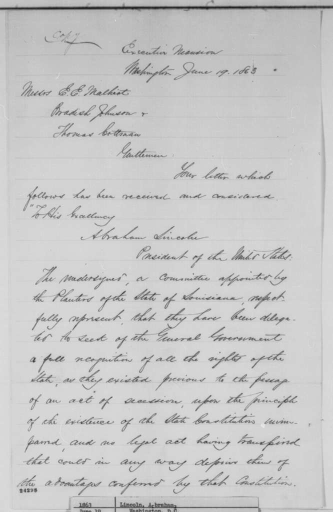 Abraham Lincoln to Thomas E. H. Cottman, Bradish Johnson, and E.E. Malhiot, Friday, June 19, 1863  (Political situation in Louisiana)