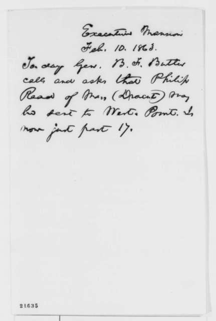 Abraham Lincoln, Tuesday, February 10, 1863  (Memorandum on Philip Read)