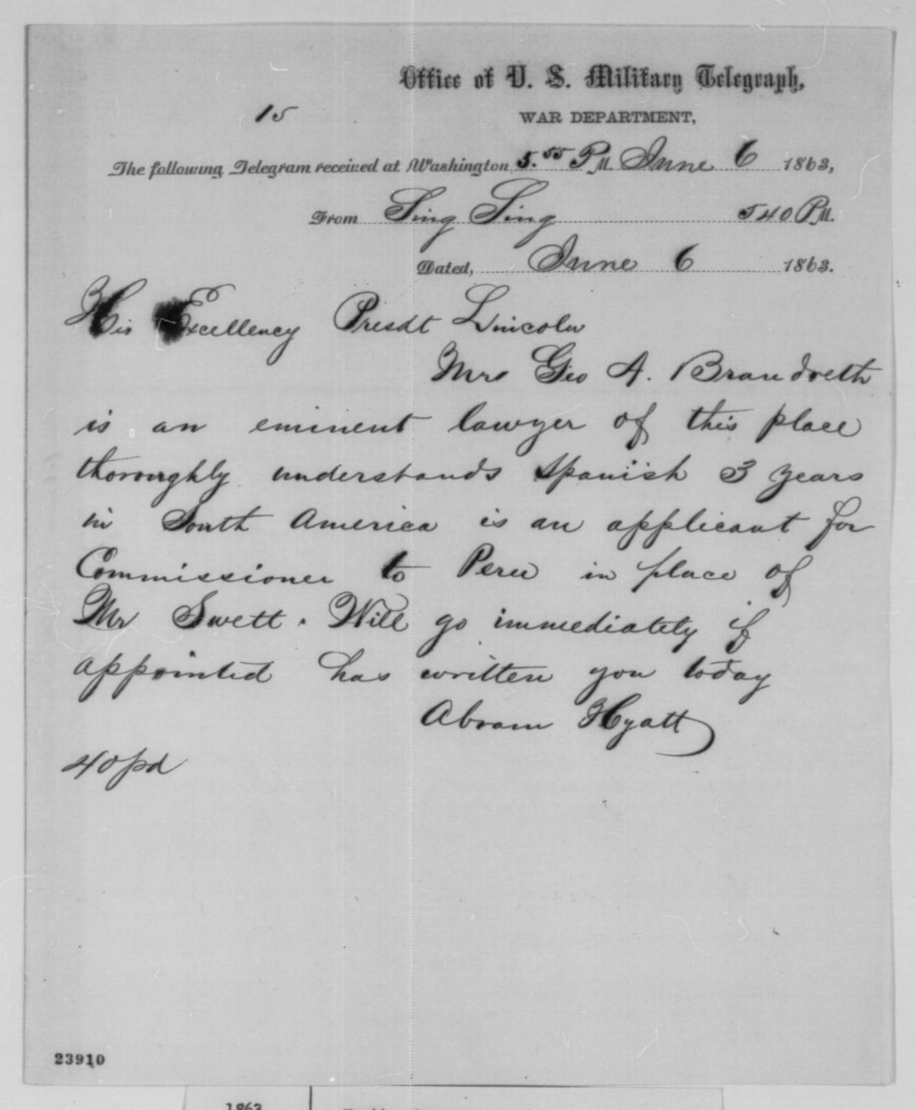 Abram Hyatt to Abraham Lincoln, Saturday, June 06, 1863  (Telegram recommending George Brandreth)