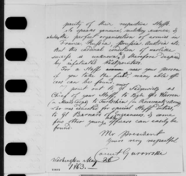 Adam Gurowski to Abraham Lincoln, Tuesday, May 26, 1863  (Military advice)