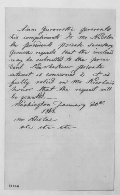 Adam Gurowski to John G. Nicolay, Tuesday, January 20, 1863  (Cover letter)