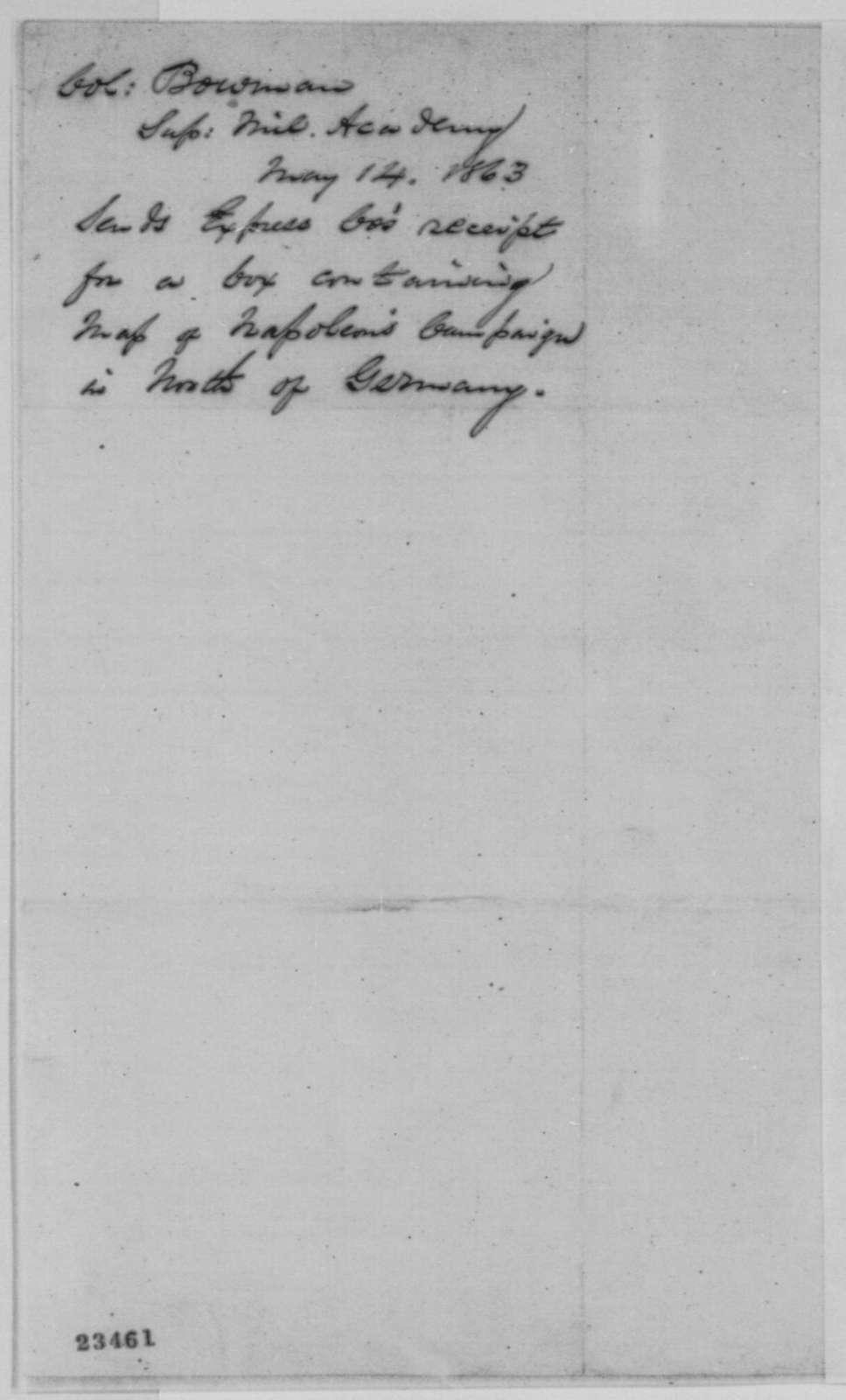 Alexander Hamilton Bowman to John G. Nicolay, Thursday, May 14, 1863  (Sends express receipt)