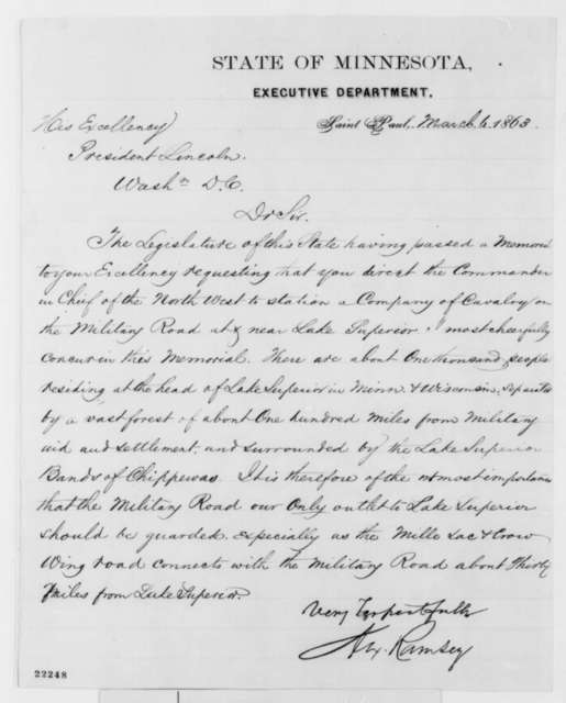 Alexander Ramsey to Abraham Lincoln, Friday, March 06, 1863  (Requests that military road to Lake Superior be placed under guard)