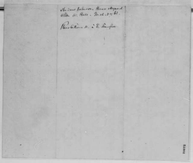 Allan A. Hall, Horace Maynard, and Andrew Johnson to Abraham Lincoln, Friday, March 27, 1863  (Affairs in East Tennessee)