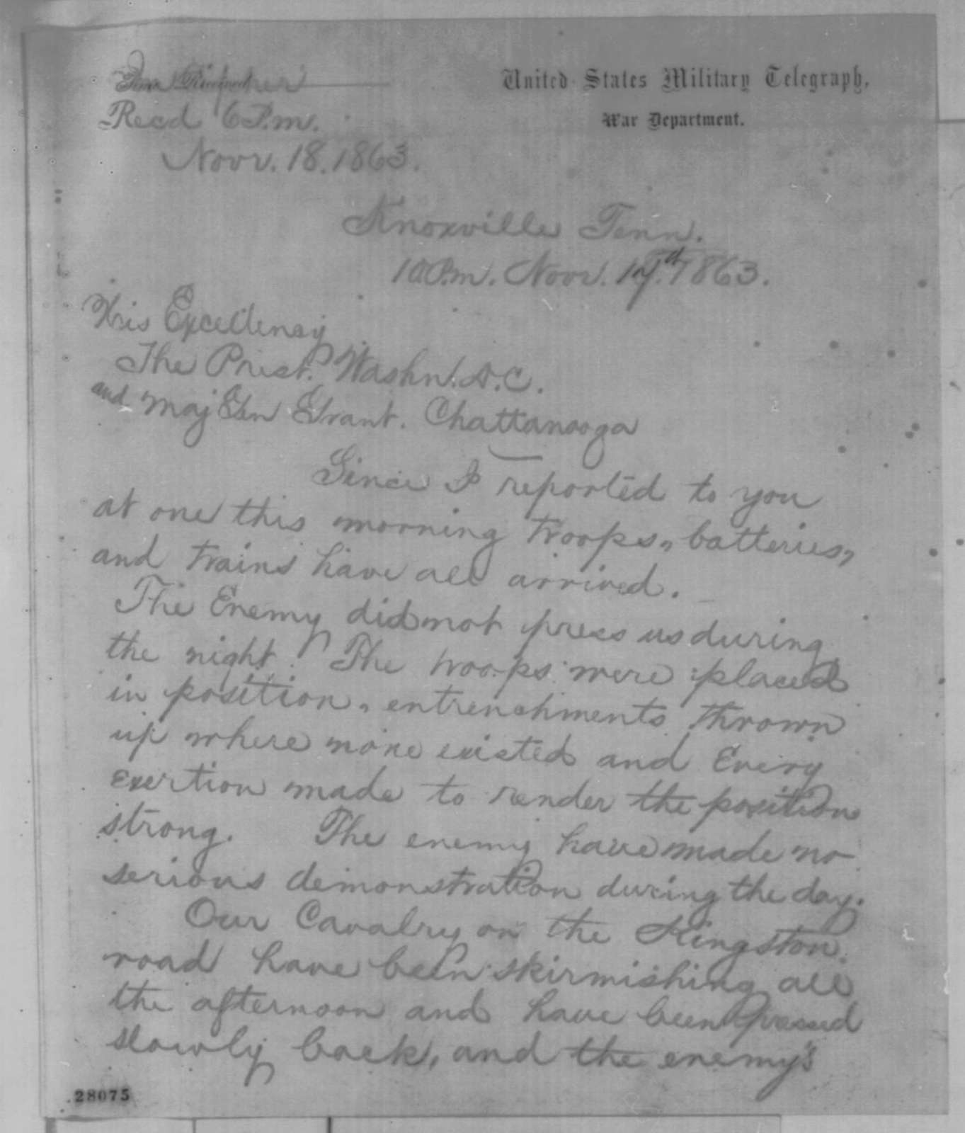 Ambrose E. Burnside to Abraham Lincoln and Ulysses S. Grant, Tuesday, November 17, 1863  (Telegram reporting military situation in Tennessee)