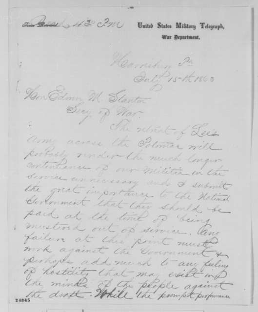 Andrew G. Curtin to Edwin M. Stanton, Wednesday, July 15, 1863  (Telegram concerning Pennsylvania militia)