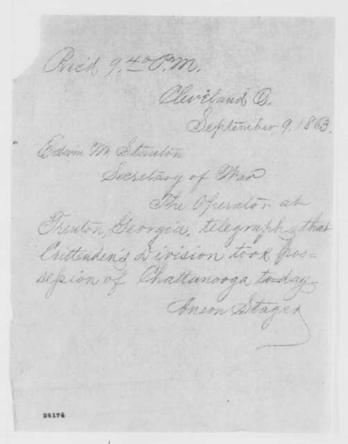 Anson Stager to Edwin M. Stanton, Wednesday, September 09, 1863  (Telegram reporting capture of Chattanooga)
