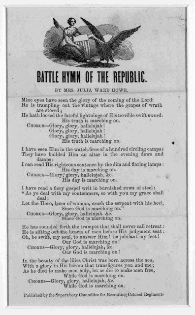 Battle hymn of the Republic / by Mrs. Julia Ward Howe. [Philadelphia] : Published by the Supervisory Committee for Recruiting Colored Regiments, [1863?]