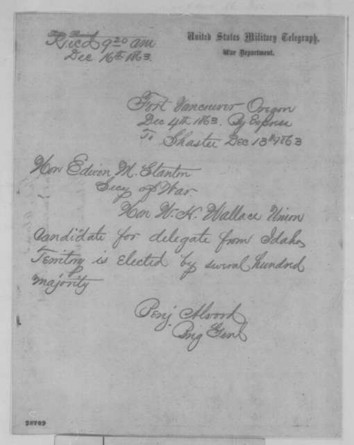 Benjamin Alvord to Edwin M. Stanton, Sunday, December 13, 1863  (Telegram reporting election of William H. Wallace)