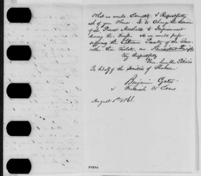 Benjamin Gates and Frederick W. Evans to Abraham Lincoln, Saturday, August 01, 1863  (Present petition that requests draft exemption for Shakers)
