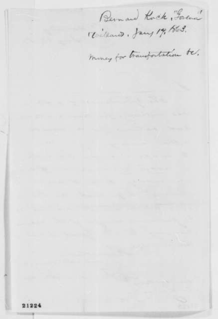 Bernard Kock to Abraham Lincoln, Saturday, January 17, 1863  (Money for transportation and rations)